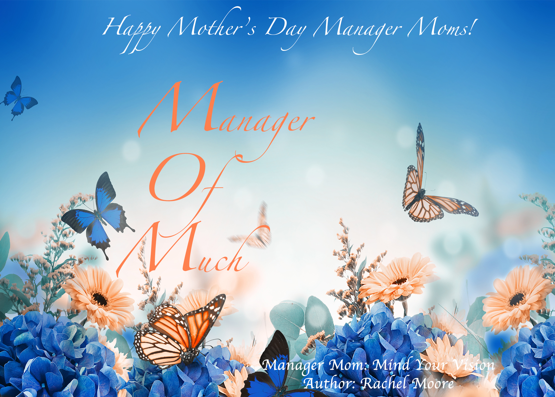 MOM: Manager of Much